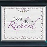 Don't Be A Richard_framedview