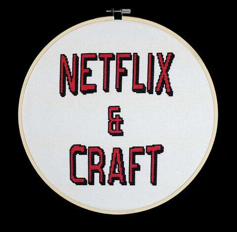 Netflix & Craft cross stitch